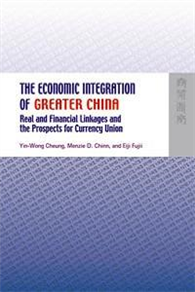 The Economic Integration of Greater China : Real and Financial Linkages and the Prospects for Curren