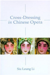 Cross~Dressing in Chinese Opera
