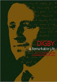 Digby : A Remarkable Life