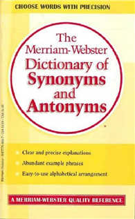 The Merriam-Webster's Dictionary of Synonyms and Antonyms