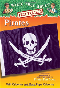 Magic Tree House, Research Guide: Pirates (Nonfiction Companion to Pirates Past