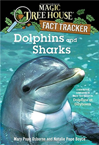 Magic Tree House, Research Guide: Dolphins and Sharks