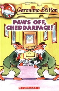 Geronimo Stilton 06: Paws Off, Cheddarface