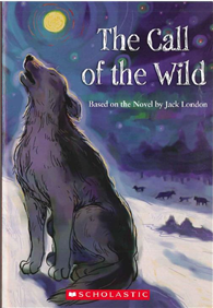 Scholastic Action Classics Level 1: the Call of the Wild (書+CD)