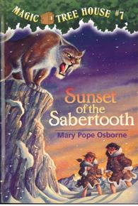 Magic Tree House #07: Sunset of the Sabertooth
