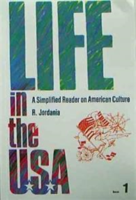 Life in the USA 1:A Simplified Reader on American Culture