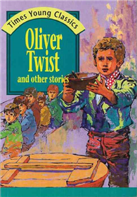Oliver Twist and Other Stories:Times Young Classics