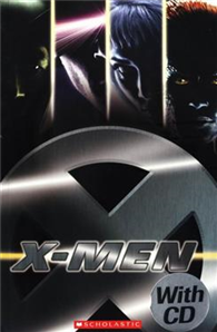 Scholastic ELT Readers Level 1: X-Men 1 with CD