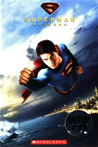 Scholastic ELT Readers Level 3: Superman Returns with CD