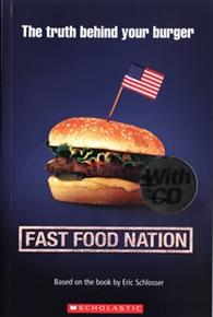 Scholastic ELT Readers Level 3: Fast Food Nation with CD
