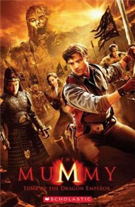 Scholastic ELT Readers Level 2: The Mummy: Tomb of the Dragon Emperor with CD