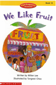 High-Frequency Readers Book 12: We Like Fruit