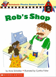 Phonics Booster Books 15: Rob's Shop