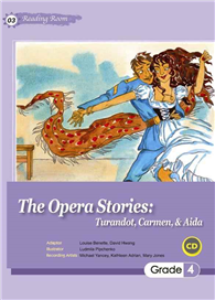 The Opera Stories: Turandot, Carmen, Aida (25K彩圖經典文學改寫+1CD)