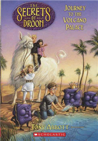 Secrets of Droon, No.02: Journey to the Volcano Palace