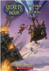 Secrets of Droon, No.09: The Tower Of The Elf King