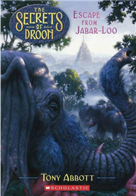 Secrets of Droon, No.30: Escape From Jabar-loo