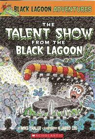 Black Lagoon Adventures, No.2: Talent Show From the Black Lagoon