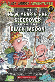 Black Lagoon Adventures, No.14: New Year's Eve Sleepover from the Black Lagoon