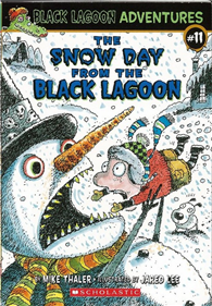 Black Lagoon Adventures, No.11: Snow Day from the Black Lagoon