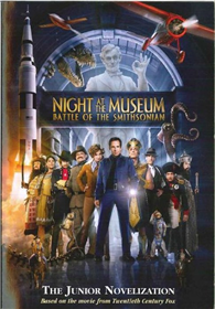 Night at the Museum: Battle at the Smithsonian : A Junior Novelization