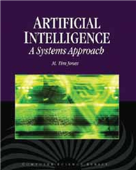 Artificial Intelligence : A Systems Approach (W/CD)
