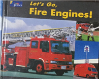 Let's Go, Fire Engines