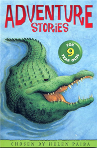 Adventure Stories for Nine Year Olds