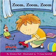 My First Reader: Zoom Zoom Zoom