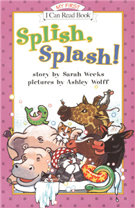 An I Can Read Book My First Reading: Splish, Splash!