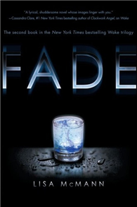 Wake Trilogy(2):Fade