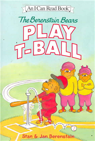 An I Can Read Book Level 1: Berenstain Bears Play T-Ball