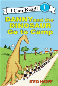 An I Can Read Book Level 1: Danny and the Dinosaur Go to Camp