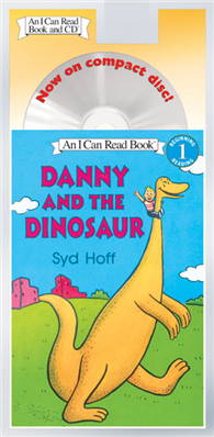An I Can Read Book Level 1: Danny and the Dinosaur  (Book & CD)