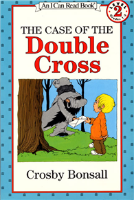 An I Can Read Book Level 2: Case of the Double Cross