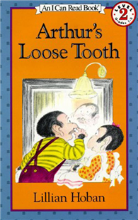 An I Can Read Book Level 2: Arthur's Loose Tooth
