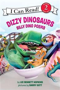 An I Can Read Book Level 2: Dizzy Dinosaurs : Silly Dino Poems