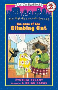 An I Can Read Book Level 2: The High-Rise Private Eyes #2: The Case of the Climbing Cat