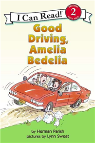 An I Can Read Book Level 2: Good Driving, Amelia Bedelia
