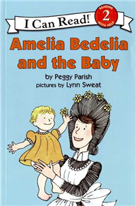 An I Can Read Book Level 2: Amelia Bedelia and the Baby
