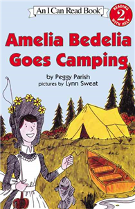 An I Can Read Book Level 2: Amelia Bedelia Goes Camping