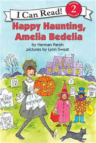 An I Can Read Book Level 2: Happy Haunting, Amelia Bedelia