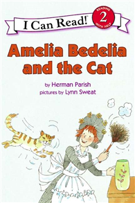 An I Can Read Book Level 2: Amelia Bedelia and the Cat