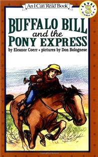 An I Can Read Book Level 3: Buffalo Bill and the Pony Express