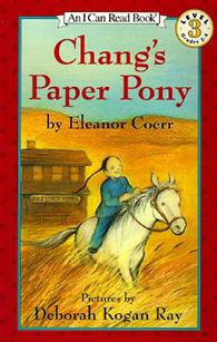 An I Can Read Book Level 3: Chang's Paper Pony