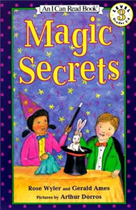 An I Can Read Book Level 3: Magic Secrets