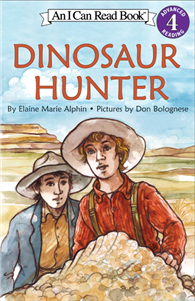 An I Can Read Book Level 4: Dinosaur Hunter