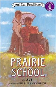 An I Can Read Book Level 4: Prairie School