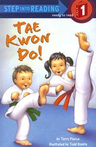 Step into Reading Step 1: Tae Kwon Do