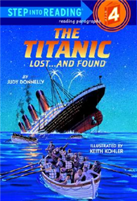 Step into Reading Step 4: Titanic: Lost and Found